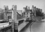 c.1890s view of Conway Castle and Telford's suspension bridge