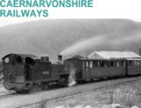 Caernarvonshire Railways