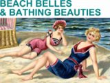Edwardian Beach Belles & Bathing Beauties