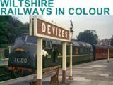Wiltshire Railways in Colour